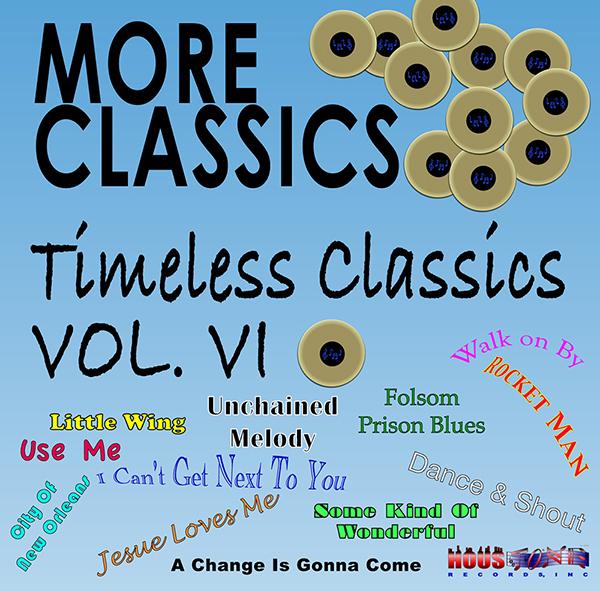 Timeless Classics, Volume VI-More Classics