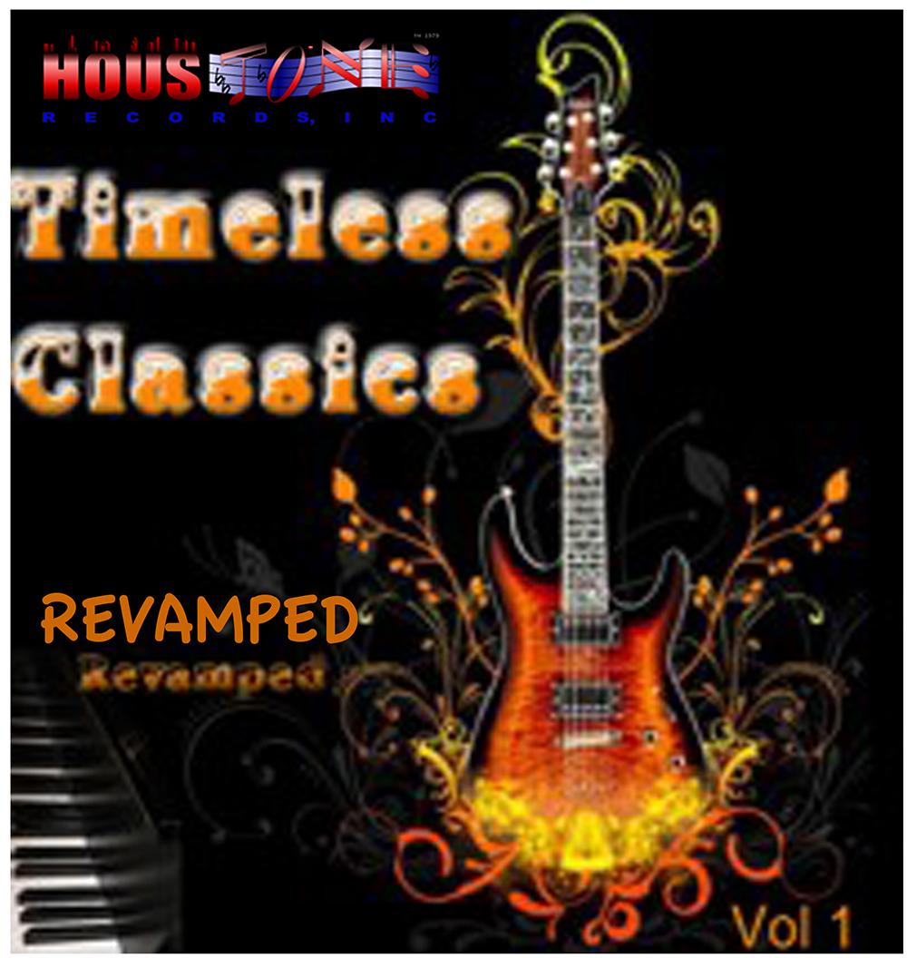 Timeless Classics Volume I, REVAMPED