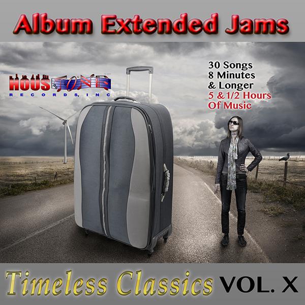 Timeless Classics Volume X-Album Extended Jams